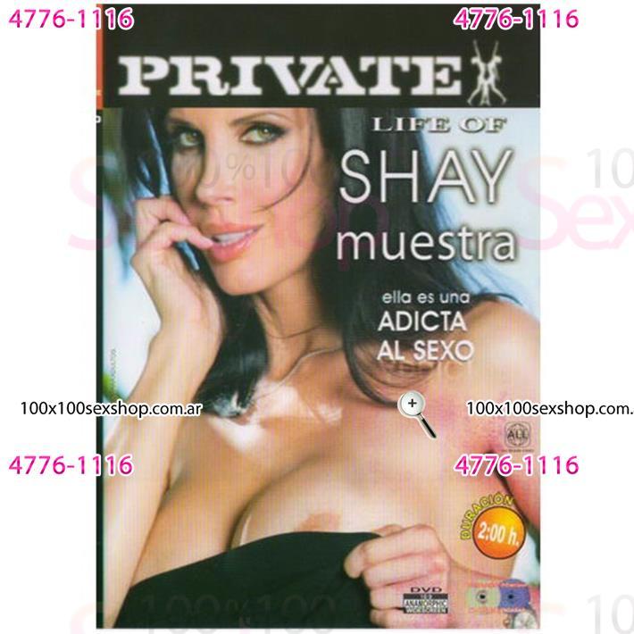 Cód: CA DVDPRIV-108 - DVD XXX Shay Adicta Al Sexo - $ 200