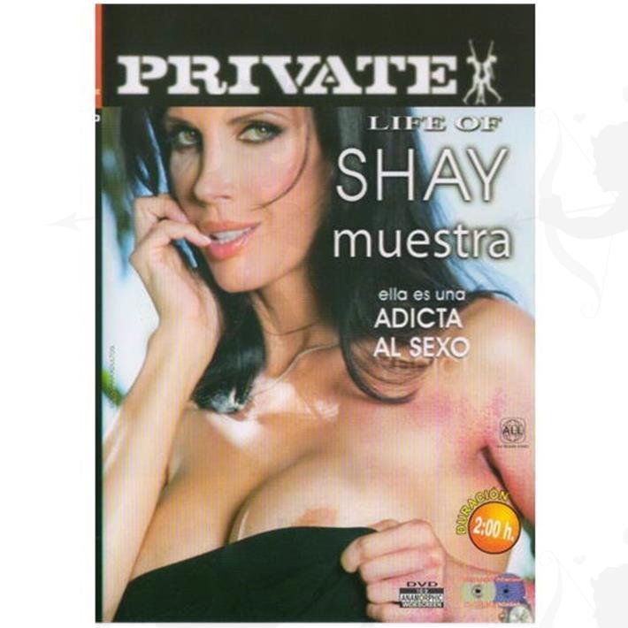 Cód: DVDPRIV-108 - DVD XXX Shay Adicta Al Sexo - $ 200