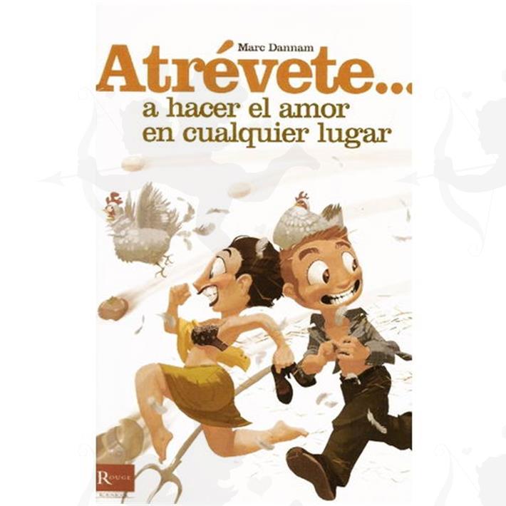 Cód: LI211 - Atrevete A Hacer El Amor En Cualquier Lugar - $ 115