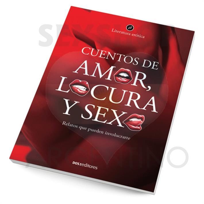 Cuentos de amor, locura y sexo